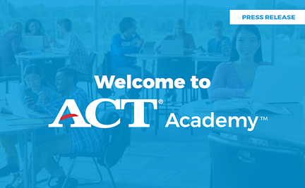 Get the Most Out of ACT Academy Free Test Prep With These 5 Tips