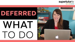 What to do if a you're Deferred by Your DREAM SCHOOL! College Admissions Tips!