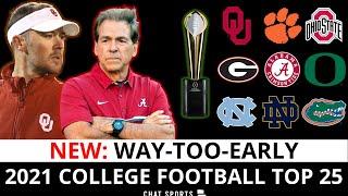 2021 College Football Top 25: Way-Too-Early Rankings Ft. Alabama, Oklahoma, Clemson & Ohio State