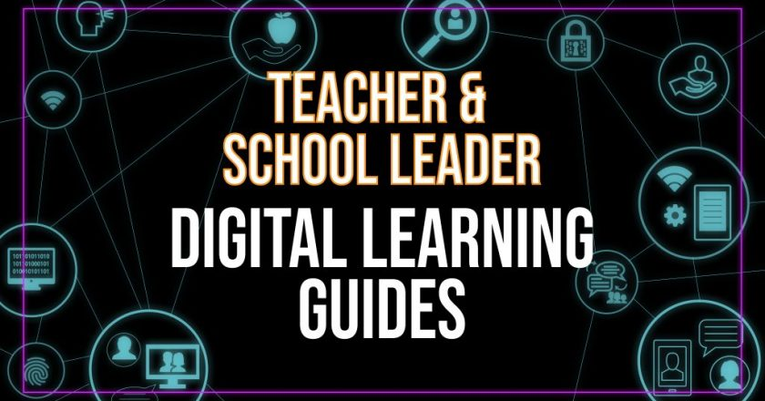 U.S. Department of Education Releases Digital Learning Guides for Teachers and School Leaders