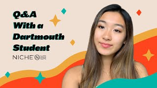 Q&A With a Dartmouth College Student