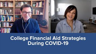 College Financial Aid Strategies During COVID-19