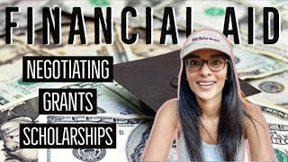 COLLEGE FINANCIAL AID (negotiation, college grants, scholarships, fafsa)
