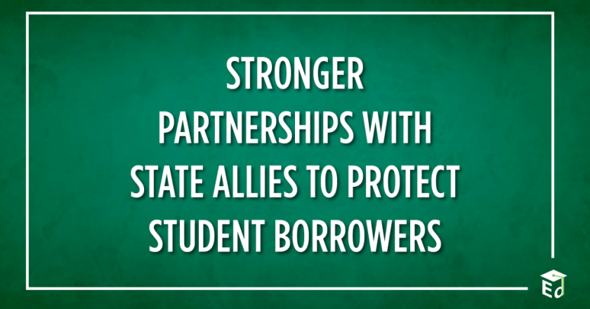 Stronger Partnerships with State Allies to Protect Student Borrowers