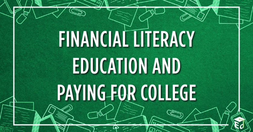 Financial Literacy Education and Paying for College