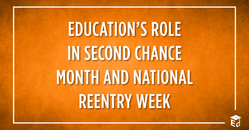 Education's Role in Second Chance Month and National Reentry Week