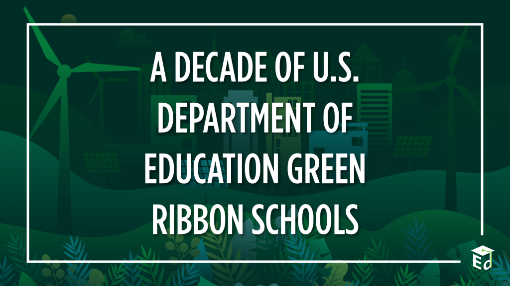 A Decade of U.S. Department of Education Green Ribbon Schools blog graphic